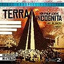 Terra Incognita Hörspiel von Philip Levene Gesprochen von: Horst Tappert, Heinz Schimmelpfennig, Karl-Michael Vogler, Reinhard Glemnitz, Albert C. Weiland