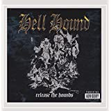 Release the Hounds [Explicit]
