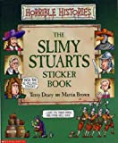 Terry Deary The Slimy Stuarts Sticker Book (Horrible Histories)