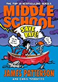 Middle School: Save Rafe!: (Middle School 6)