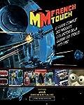 La French Touch: Le Guide Complet des...