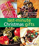 Last-Minute Christmas Gifts: Crafting Quick & Classy Presents for Everyone on Your List