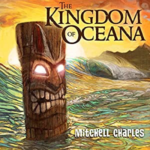 The Kingdom of Oceana, Volume 1 Audiobook