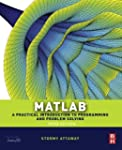 Matlab: A Practical Introduction to P...