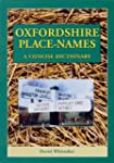 Oxfordshire Place-names: A Concise Di...