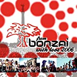 echange, troc Compilation - From Bonzai with Love 2006