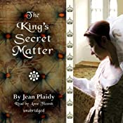 The King's Secret Matter | [Jean Plaidy]