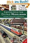 Experten-Know-how Digitale Modellbahn...