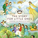 The Story for Little Ones Audiobook by Tracy Harrast Narrated by Scott Brick