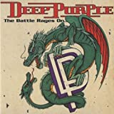 The Battle Rages On / Come Hell Or High Water by Deep Purple [Music CD]
