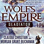 Wolf's Empire: Gladiator  | Claudia Christian,Morgan Grant Buchanan