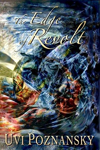 Book: The Edge of Revolt (The David Chronicles Book 3) by Uvi Poznansky