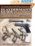 Flaydermans Guide To Antique American...
