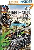 Industrial Era: 1865-1915- Graphic U.S. History (American History (Saddleback))