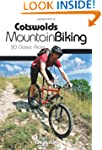 Cotswolds Mountain Biking: 20 Classic...