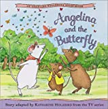 Angelina and the Butterfly (Angelina Ballerina (8x8))