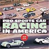 img - for Pro Sports Car Racing in America (Motorbooks Classic) book / textbook / text book