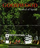 img - for Goodwood: Festival of Speed book / textbook / text book