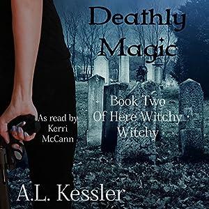 Deathly Magic Audiobook