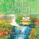 Heartache Falls: An Eternity Springs Novel | Emily March