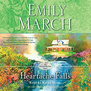 Heartache Falls: An Eternity Springs Novel | [Emily March]