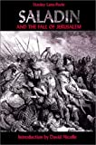 img - for Saladin and the Fall of Jerusalem book / textbook / text book
