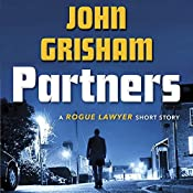 Partners: A Rogue Lawyer Short Story | John Grisham