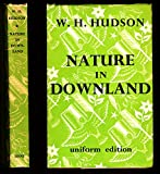 Nature in Downland (0460035614) by Hudson, W. H.