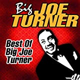 Best Of Big Joe Turner