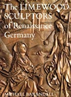 Limewood Sculptors of Renaissance Germany (Paper)