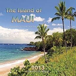 Island of Maui 2013 Calendar