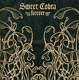Sweet Cobra Forever