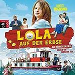 Lola auf der Erbse | Annette Mierswa