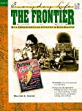 img - for The Frontier: Everyday Life (Everyday Life Series) book / textbook / text book