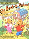 The Berenstain Bears Go Back to School (Berenstain Bears)