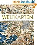 Weltkarten: Meisterwerke der Kartogra...