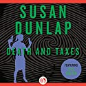Death and Taxes (       UNABRIDGED) by Susan Dunlap Narrated by Teri Clark Linden