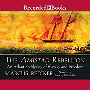 The Amistad Rebellion Audiobook