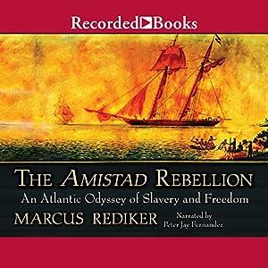 The Amistad Rebellion Audiobook