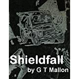 Shieldfall (The Achondrite Army)by Greg Mallon