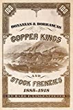 img - for Bonanzas & Borrascas: Copper Kings and Stock Frenzies, 1885-1918 (Western Lands and Waters Series) book / textbook / text book