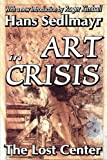 Art in Crisis: The Lost Center