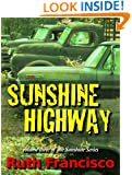 Sunshine Highway (Sunshine Series Book 3)