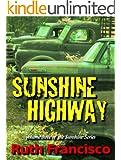 Sunshine Highway (Sunshine Series Book 3)