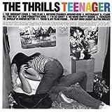 Teenager ~ Thrills (Ireland)