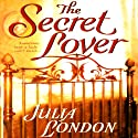 The Secret Lover Audiobook by Julia London Narrated by Anne Flosnik