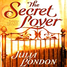 The Secret Lover (       UNABRIDGED) by Julia London Narrated by Anne Flosnik