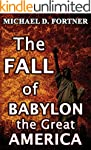 The FALL of Babylon the Great America...