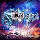 Bad City ※初回盤TYPE-A