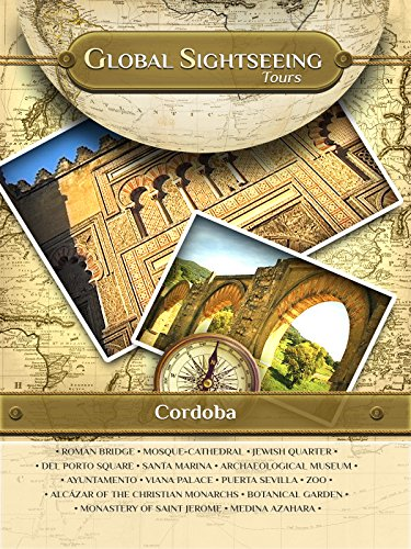 CORDOBA, Spain- Global Sightseeing Tours